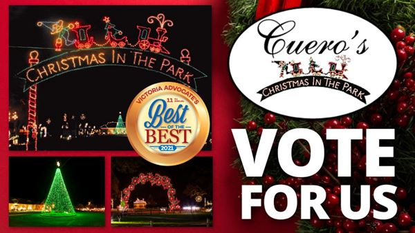 Vote for Cuero's Christmas in the Park in the Best of the Best 2021 advertisement